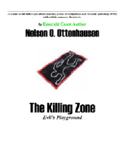 The Killing Zone; Evils Playground